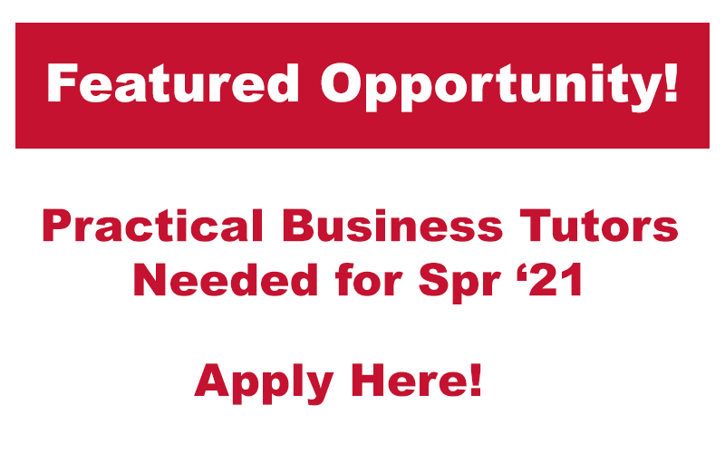 Featured opportunity - Business Tutors needed for Spring 2021